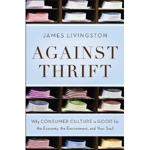 Against Thrift