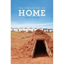 The Prehistory of Home