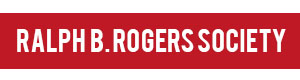Ralph B. Rogers Society