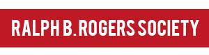 Ralph B. Rogers Legacy Society