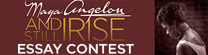 Maya Angelou: And Still I Rise Essay Contest