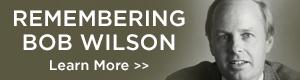 Remembering Bob Wilson