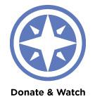 Donate & Watch