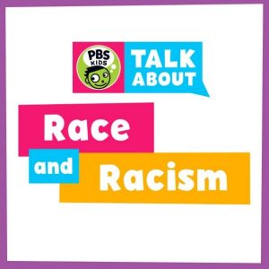 PBS Kids Talk About Race and Racism
